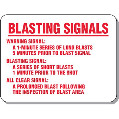 Explosive and Blasting Mining Signs - Blasting Signals Warning Signal