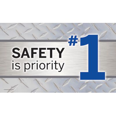 Motivational Banners - Safety Is Priority