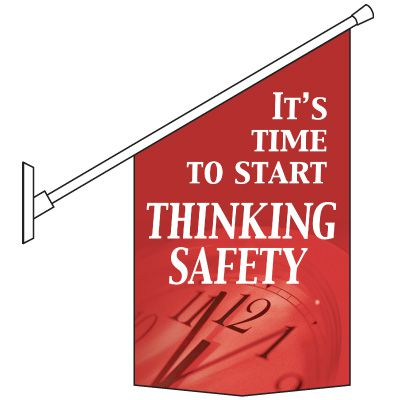 Time To Start Thinking Safety Banner
