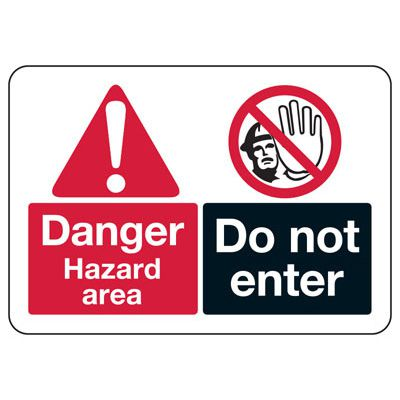 ANSI Format Multi-Message Hazard Sign - Danger Hazard Area