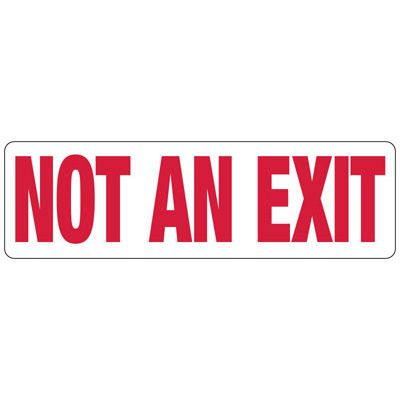 Not An Exit Safety Sign