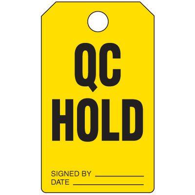 QC Hold Duro-Tag