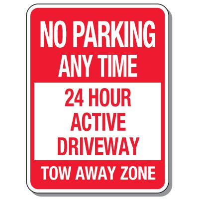 No Parking Signs - 24 Hour Active Driveway