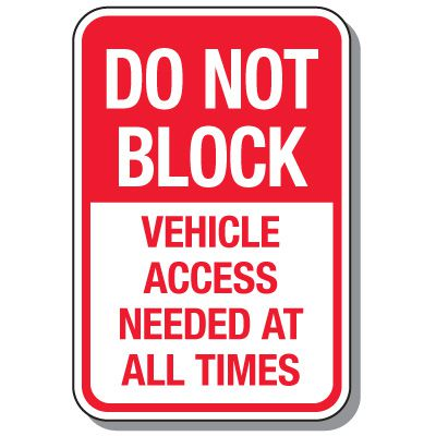 No Parking Signs - Do Not Block Access Needed