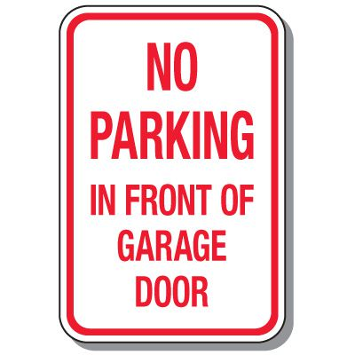 No Parking Signs - No Parking In Front Of Garage