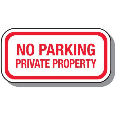 No Parking Signs - No Parking Private Property (Horizontal)