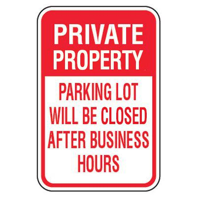 No Parking Signs - Private Parking Lot Will Be Locked