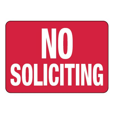 No Soliciting - Visitor Signs