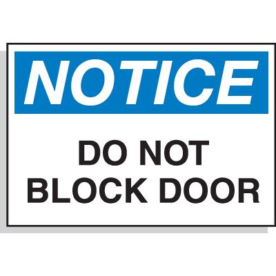 Notice Do Not Block Door - Hazard Warning Labels