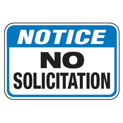 Notice No Solicitation - Property Protection Signs