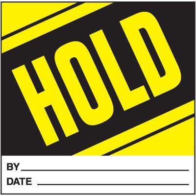 Hold Handling Label