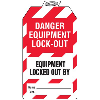 Padlock Tags - Danger Equipment Locked Out By