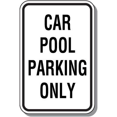 Car Pool Parking Only Sign