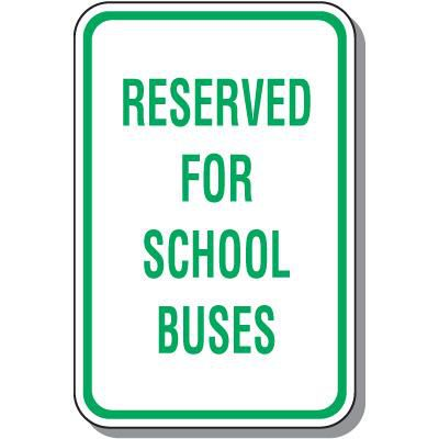 Reserved For School Buses Sign