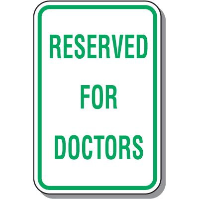 Reserved for Doctors Parking Sign