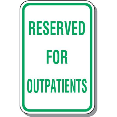 Reserved For Outpatients Signs