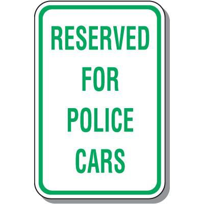 Reserved For Police Cars Sign