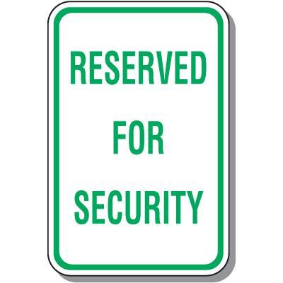 Reserved For Security Sign
