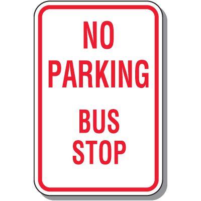 No Parking - Bus Stop Sign