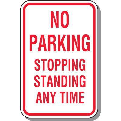 No Parking Stopping Standing Anytime Sign