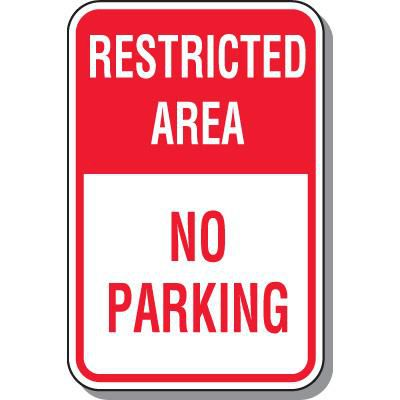 Restriced Area No Parking Sign
