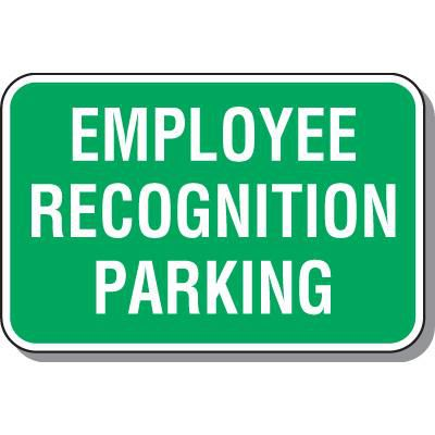 Employee Recognition Parking Sign