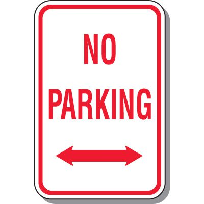 No Parking Signs - No Parking with Double Arrow