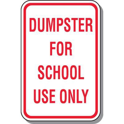 Dumpster for School Use Sign