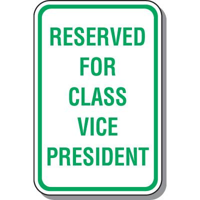 Reserved For Class Vice President Sign