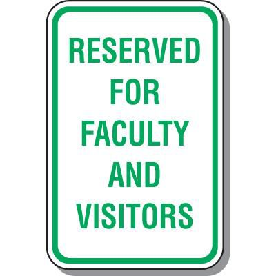 Reserved for Faculty And Visitors Parking Sign