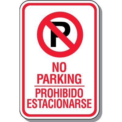 Bilingual No Parking Signs - No Parking Sign with Symbol
