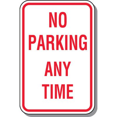 No Parking Anytime - No Parking Signs, Adhesive Vinyl