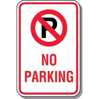 No Parking Signs - No Parking with Symbol