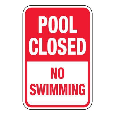 Pool Closed No Swimming - Pool Signs