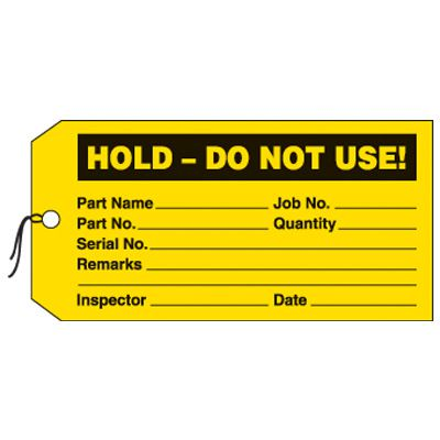 Hold Do Not Use Production Status Tags