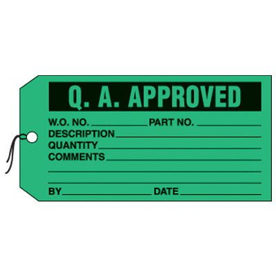 Q.A. Approved Production Status Tags