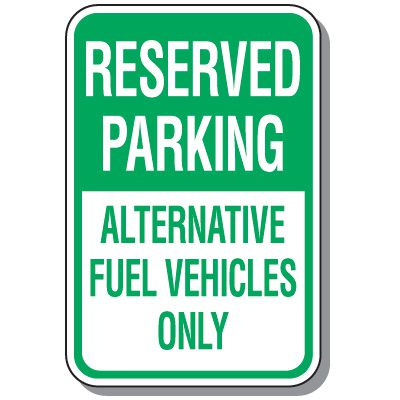 Property Parking Signs - Reserved Parking Alternate Fuel Vehicles
