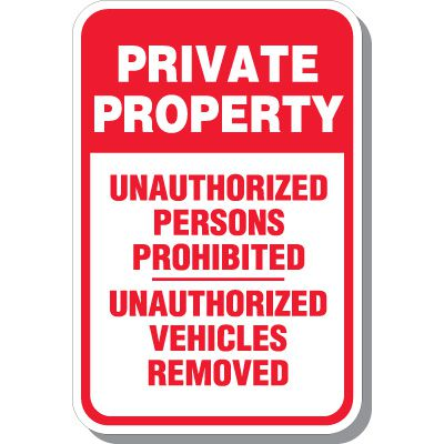 Unauthorized Private Property Sign
