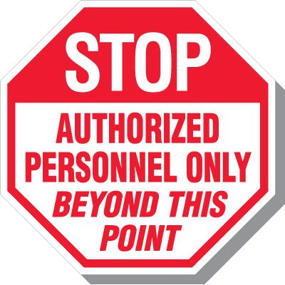 Stop Authorized Personnel Only Beyond This Point Signs