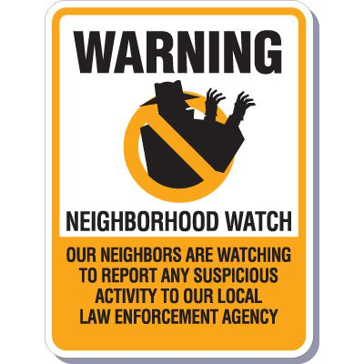 Warning Neighborhood Watch Sign