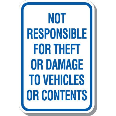 Not Responsible For Theft Sign