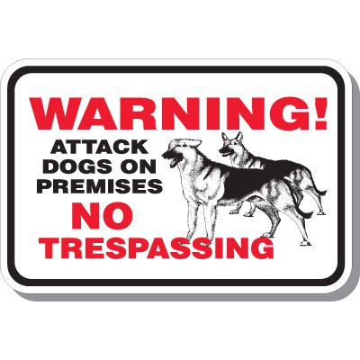 Warning Attack Dogs Signs