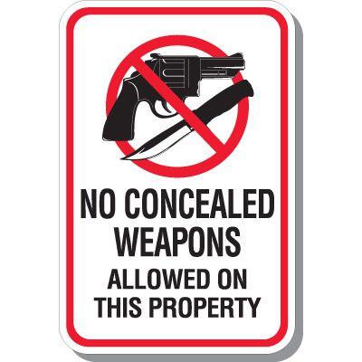 No Concealed Weapons Allowed On This Property Signs