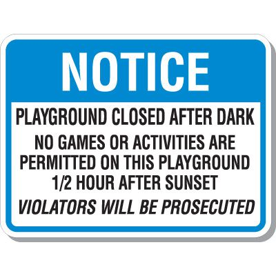 Notice Playground Closed After Signs
