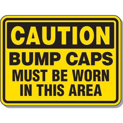 Caution Bump Caps Sign