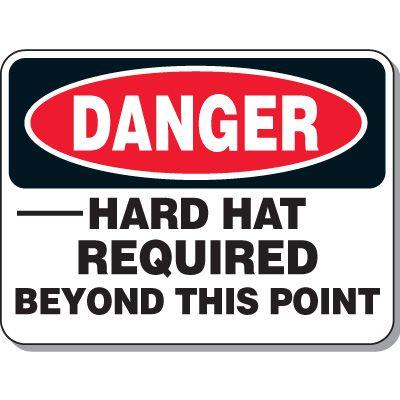 Danger Hard Hat Beyond Sign