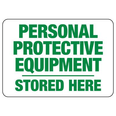 Protective Wear Signs - Personal Protective Equipment Stored Here