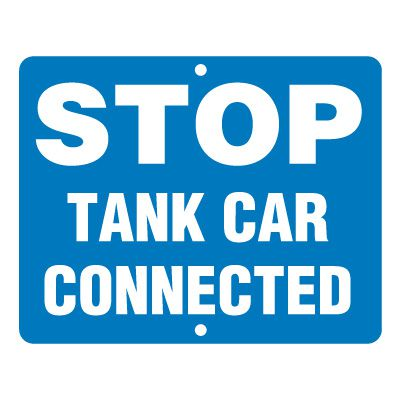 Tank Car Connected Rail Sign
