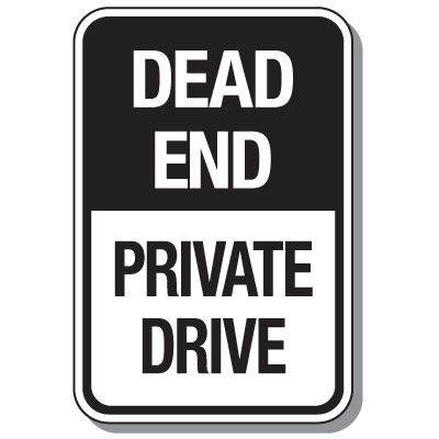 Reflective Parking Lot Signs - Dead End Private Drive