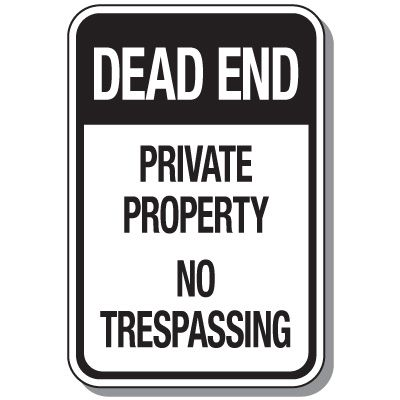 Reflective Parking Lot Signs - Dead End Private Property